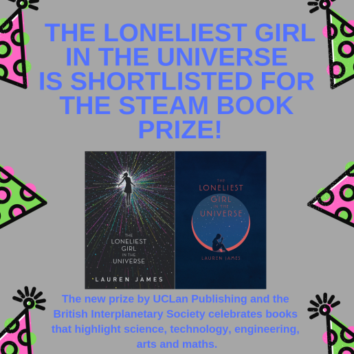 SHORTLISTED FOR THE STEAM book Prize_ THE LONELIEST GIRL IN THE UNIVERSE!